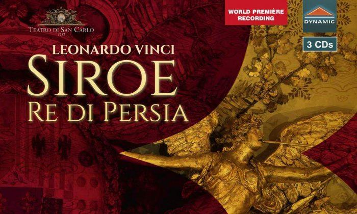 """The cover of a milestone recording of Leonardo Vinci's opera """"Siroe Re di Persia."""""""