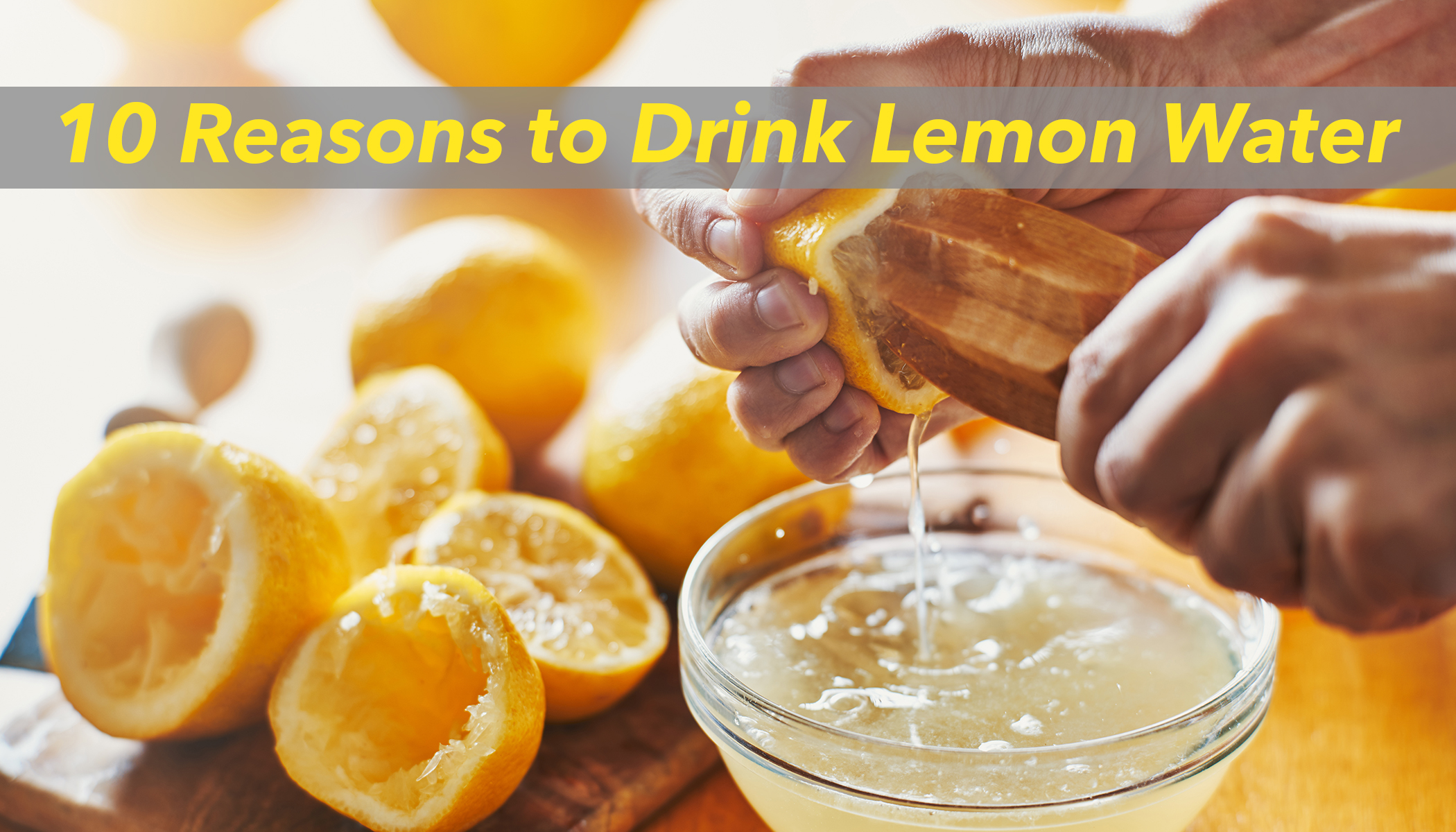 10 Health Benefits of Drinking Lemon Water Every Day