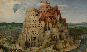 Dispersing Our Pride to Get Closer to Heaven: 'The Tower of Babel'