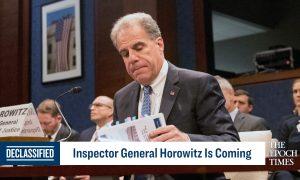 Inspector General Horowitz Is Coming