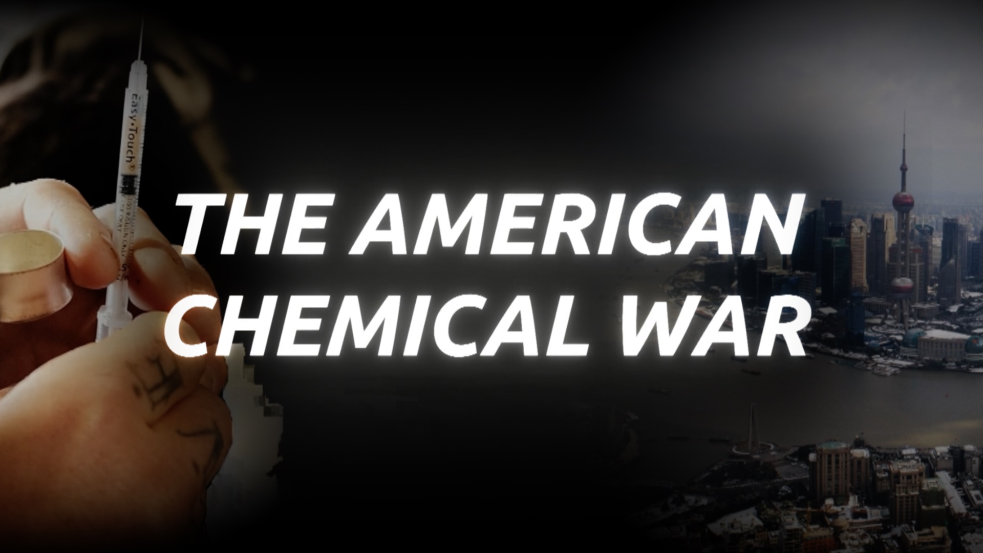 Fentanyl, China, and The American Chemical War