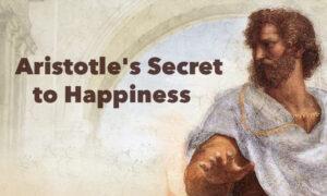 How to Achieve Happiness, the Aristotelian Way
