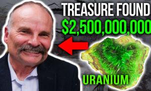 Gold Miner Found $2.5 Billion Dollars Worth of Uranium: California Insider