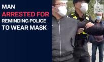 Police Arrest Man After He Reminded Officer to Put on Mask