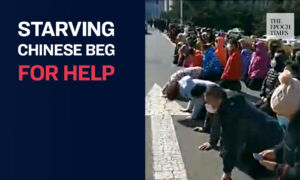 Starving Chinese Citizens Kneel Down to Beg Officials