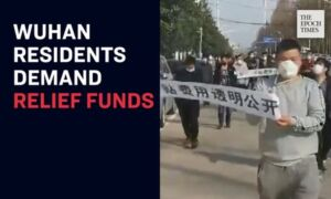 Wuhan Residents Demand Financial Aid After Lockdown