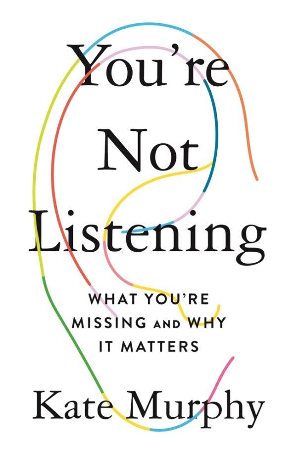 ou're not listening
