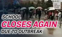 School Closes Just Two Weeks After Reopening Due to CCP Virus Outbreak