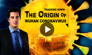 Documentary: Tracking Down the Origin of Wuhan Coronavirus