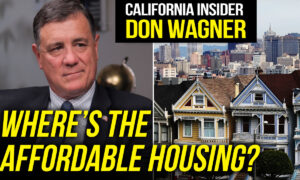 How California Laws Make it More Difficult to Build Affordable Housing: California Insider With Don Wagner