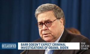 Barr Doesn't Expect Criminal Investigations of Obama, Biden