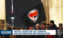 How Antifa and Other Far-Left Groups Exploit the Protests for 'Revolution'