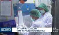Scientists Lose Jobs Amid Probe Into Foreign Ties