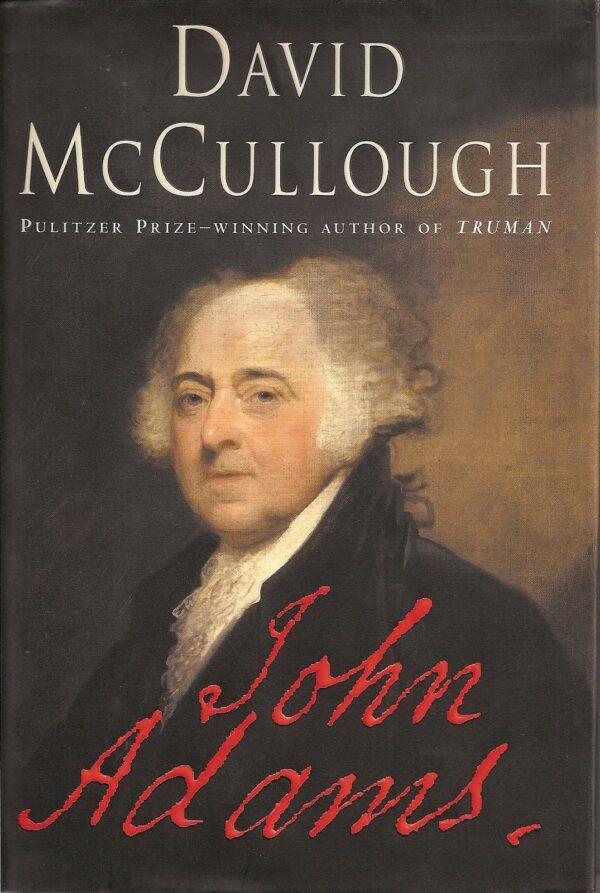 john-adams by david McCullough
