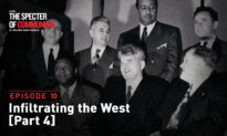 Special TV Series Ep. 10: Infiltrating the West Pt. 4