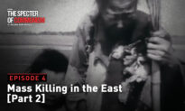Special TV Series Ep. 4–Mass Killing in the East Pt. 2