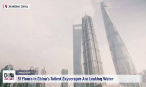51 Floors in China's Tallest Skyscraper Are Leaking Water