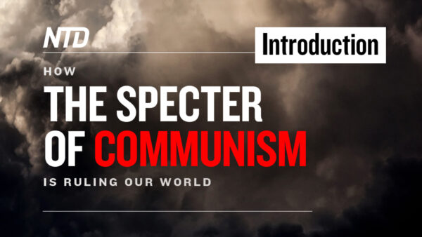 Special TV Series Ep. 1: Introduction: How the Specter of Communism Is Ruling Our World