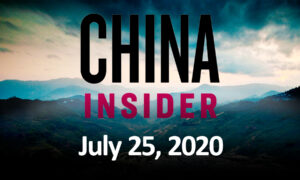 China Insider July 25: Pompeo Calls on Chinese People to Stand up and Fight Against the CCP