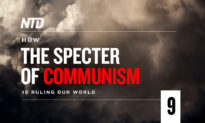 Watch: How the Specter of Communism Is Ruling Our World Ep. 9—Infiltrating the West Pt. 3
