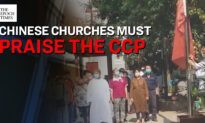 China's State-Sanctioned Churches Required to Worship the CCP