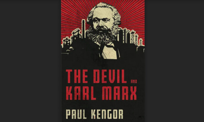 """The Devil and Karl Marx: Communism's Long March of Death, Deception, and Infiltration"" by Paul Kengor. (Tan Books)"