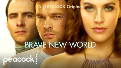 Brave New World streams on NBCUniversal's Peacock online service. (Peacock)