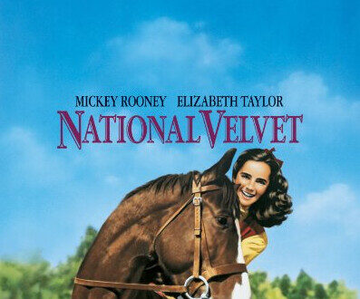 Popcorn and Inspiration: 'National Velvet': Young Elizabeth Taylor Is Beyond Endearing