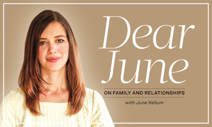 Dear June, an advice column from The Epoch Times. (The Epoch Times)