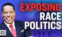 PREMIERE: Larry Elder: Race Politics Are Based On a Con