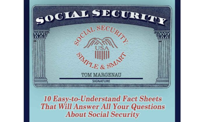 "The cover of the Tom Margenau's book ""Social Security: Simple and Smart."""