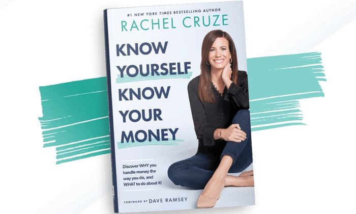 "The book cover of ""Know Yourself, Know Your Money: Discover WHY you handle money the way you do, and WHAT to do about it!"" by Rachel Cruze. (RachelCruze.com)"