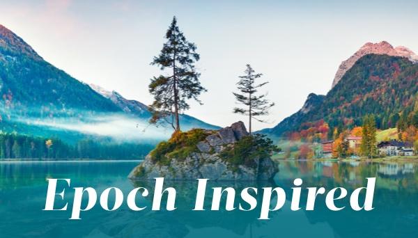 Epoch Inspired