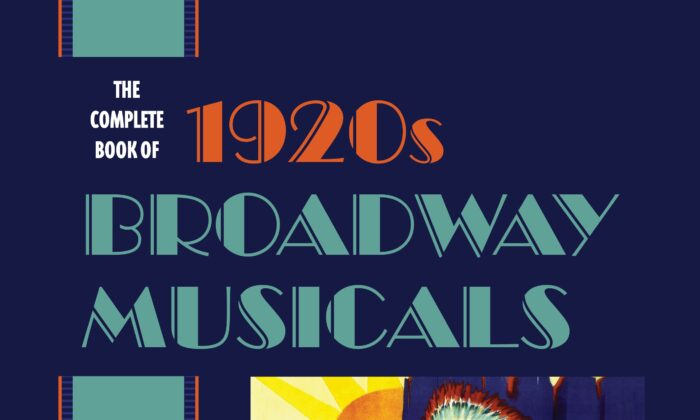 """Anyone remember the 1920s' musical """"Treasure Girl""""? Find out who composed it in Dan Dietz's """"The Complete Book of 1920s Broadway Musicals."""""""
