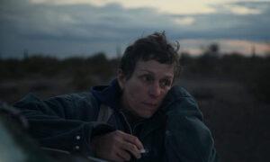 Film Review: 'Nomadland': Destitute Elders in Vans in America's Badlands
