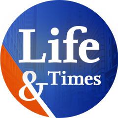 Life & Times