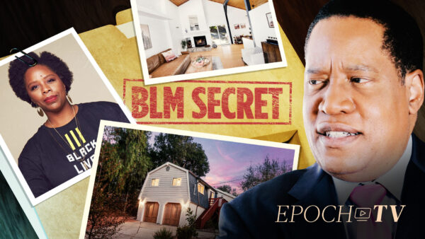 BLM Co-founder Purchases $1.4 Million Home in a 0.4 Percent Black Population Community | Larry Elder