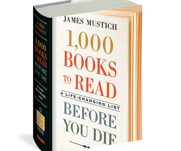james-mustich-one-thousand-books-to-read-before-you-die-book