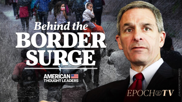 Ken Cuccinelli: Radical Left Wants to Exploit Border Surge to Win Elections