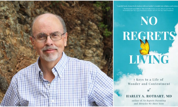 "Harley A. Rotbart's latest book is ""No Regrets Living: 7 Keys to a Life of Wonder and Contentment."" (Courtesy of Harley A. Rotbart)"