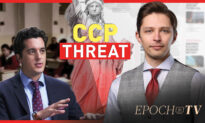 Epoch TV: Interview With Joshua Philipp; Examining the Chinese Communist Threat