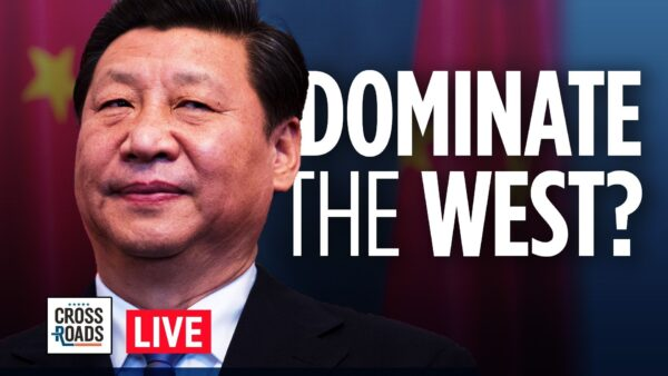Live Q&A: China's Leader Says Pandemic Is Chance to Dominate West; Epoch Times Reporter Attacked in HK