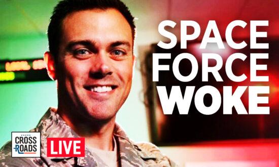 Epoch TV: Live Q&A: Space Force Officer Punished for Opposing Marxism; Portland On Brink of Gang War