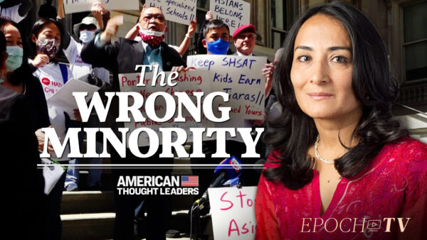 'The Ugly Hand' of Critical Race Theory in Schools, Attacks on Merit-Based Admission—Asra Nomani