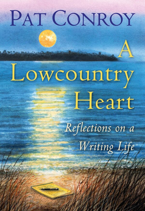 A Lowcountry Heart_Conroy