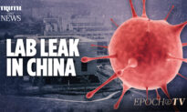 Wuhan Lab Leak Theory Is Finally Gaining Traction After a Year of Cover-Ups