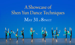 Programming Alert: Shen Yun to Showcase Lost Techniques of Classic Chinese Dance in Video Premiere