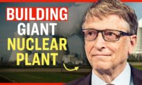 Facts Matter (June 7): Bill Gates Building a Massive Nuclear Power Plant in Wyoming: Company Announces