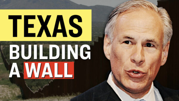 Facts Matter (June 11): Texas Will Build Its Own Border Wall, Arrest Illegal Immigrants: Governor