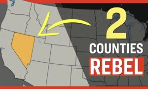Facts Matter (June 14): 2 Nevada Counties Go 'Constitutional'—Will Not Comply With Federal, State Authorities